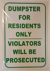 DUMPSTER FO RESIDENTS ONLY SIGN–WHITE ALUMINUM (18X12)
