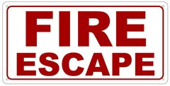 FIRE ESCAPE SIGN (ALUMINUM SIGN SIZED 7X14)