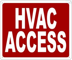 HVAC ACCESS SIGN- REFLECTIVE !!! (ALUMINUM 10X12)