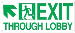 "PHOTOLUMINESCENT EXIT THROUGH LOBBY SIGN HEAVY DUTY / GLOW IN THE DARK ""EXIT THROUGH LOBBY"" SIGN (HEAVY DUTY ALUMINUM SIGN 7 X 16 WITH LEFT UP ARROW AND RUNNING MAN)"