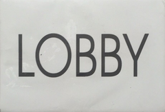 LOBBY SIGN - WHITE BACKGROUND