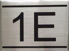 APARTMENT NUMBER SIGN – 1E- BRUSHED ALUMINUM