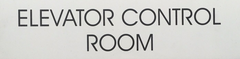 ELEVATOR CONTROL ROOM SIGN – WHITE BACKGROUND