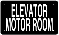 ELEVATOR MOTOR ROOM SIGN (ALUMINUM 6X10)