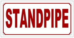 STANDPIPE SIGN (ALUMINUM SIGN SIZED 6X12)