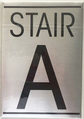 FLOOR NUMBER SIGN - STAIR A SIGN - BRUSHED ALUMINUM (5.75X4)
