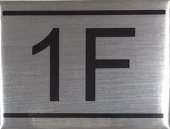 APARTMENT NUMBER SIGN – 1F- BRUSHED ALUMINUM