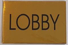 LOBBY SIGN – GOLD ALUMINUM (4X5.75)
