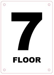 FLOOR NUMBER SEVEN (7) SIGN - ALUMINIUM