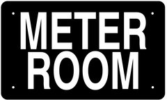 METER ROOM SIGN (ALUMINUM 6X10)