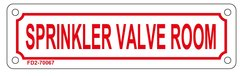 SPRINKLER VALVE ROOM SIGN (ALUMINUM SIGN SIZED 2X7)