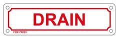 DRAIN SIGN (ALUMINUM SIGN SIZED 2X7)