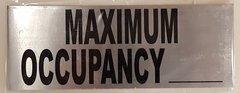 MAXIMUM OCCUPANCY SIGN – BRUSHED ALUMINUM (3X8)