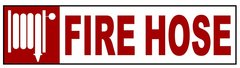 FIRE HOSE SIGN – PURE WHITE (2X14)
