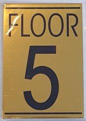 FLOOR NUMBER FIVE (5) SIGN – GOLD ALUMINUM (5.75X4)