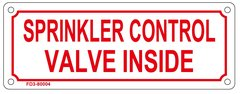 SPRINKLER CONTROL VALVE INSIDE SIGN (ALUMINUM SIGN SIZED 3X8)