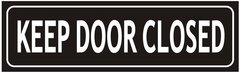 KEEP DOOR CLOSED SIGN (ALUMINUM SIGNS 3X10)