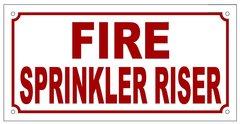 FIRE SPRINKLER RISER SIGN (ALUMINUM SIGN SIZED 5X10)