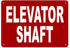 ELEVATOR SHAFT SIGN- REFLECTIVE !!! (ALUMINUM 7X10)