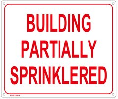 SIGN - BUILDING PARTIALLY SPRINKLERED SIGN (ALUMINUM SIGN SIZED 10X12)