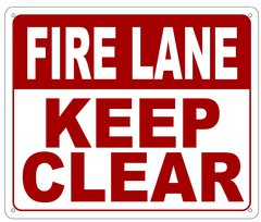 FIRE LANE KEEP CLEAR SIGN- REFLECTIVE !!! (ALUMINUM 10X12)