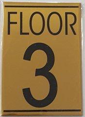 FLOOR NUMBER THREE (3) SIGN – GOLD ALUMINUM (5.75X4)