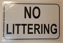 NO LITTERING SIGN–WHITE ALUMINUM (12X18)