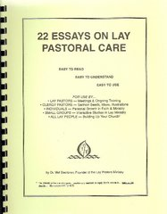 22 Essays on Lay Pastoral Care by Mel Steinbron