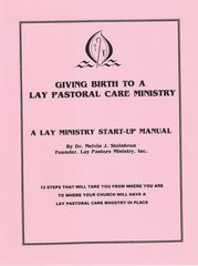 Giving Birth to a Lay Pastors Ministry by email