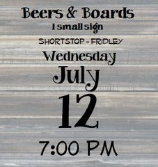 07-12 Beers & Boards - Shortstop - Fridley, MN