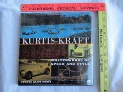 Kurtis-Kraft Masterworks of Speed and Style