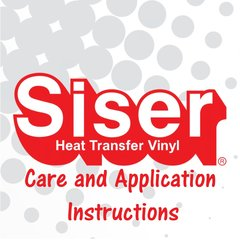 Siser HTV Care and Application Instructions