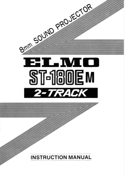 Instruction Manual: ELMO ST-180E M Movie Projector