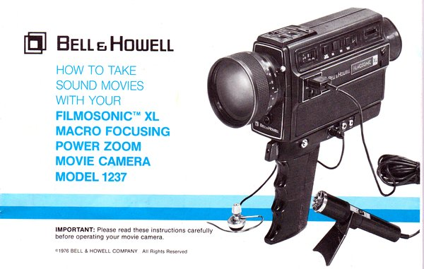 Instruction Manual: How To Take Sound Movies with B&H Filmosonic XL - Model 1237