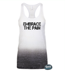 Embrace The Pain Ombre Burnout Workout Tank (Fitted)