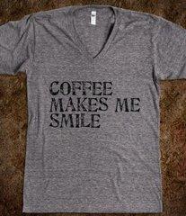 Coffee Makes Me Smile Tee
