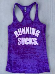 RUNNING SUCKS Women's Workout Tank
