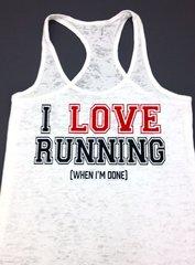 I Love Running Burnout - Workout Tank