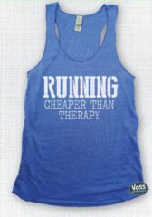 RUNNING, Cheaper Than Therapy Workout Tank