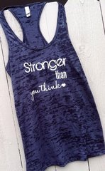Stronger Than You Think-Workout Tank