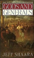 GODS AND GENERALS (HARDCOVER)