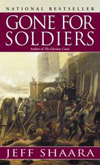 GONE FOR SOLDIERS (MASS MARKET PAPERBACK)