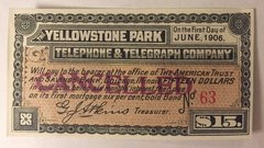 1901 Yellowstone Park Telephone and Telegraph Company $15 Payable in gold coin
