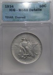 1934 Texas Centennial 50c, ICG-MS60 Details-Cleaned