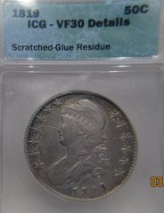 1819 Capped Bust 50c ICG-VF30 details Scratched, glue residue