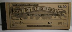 1920s, $6 coupon book, Clifton Manufacturing co store, 6 denoms