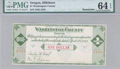1933 $1 Washington Co, Hillsoboro, OR PMG64 EPQ