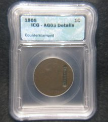 "1805 1C ICG-AG3 Counterstamped ""Ticknor"" SOLD"