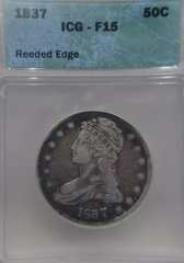 1837 Reeded Edge Capped Bust 50c ICG-F15 T2-50c on Rev