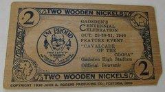 1940 Gadsden Centennial 2 wooden nickels